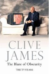 Clive James The Blaze of Obscurity cover picture